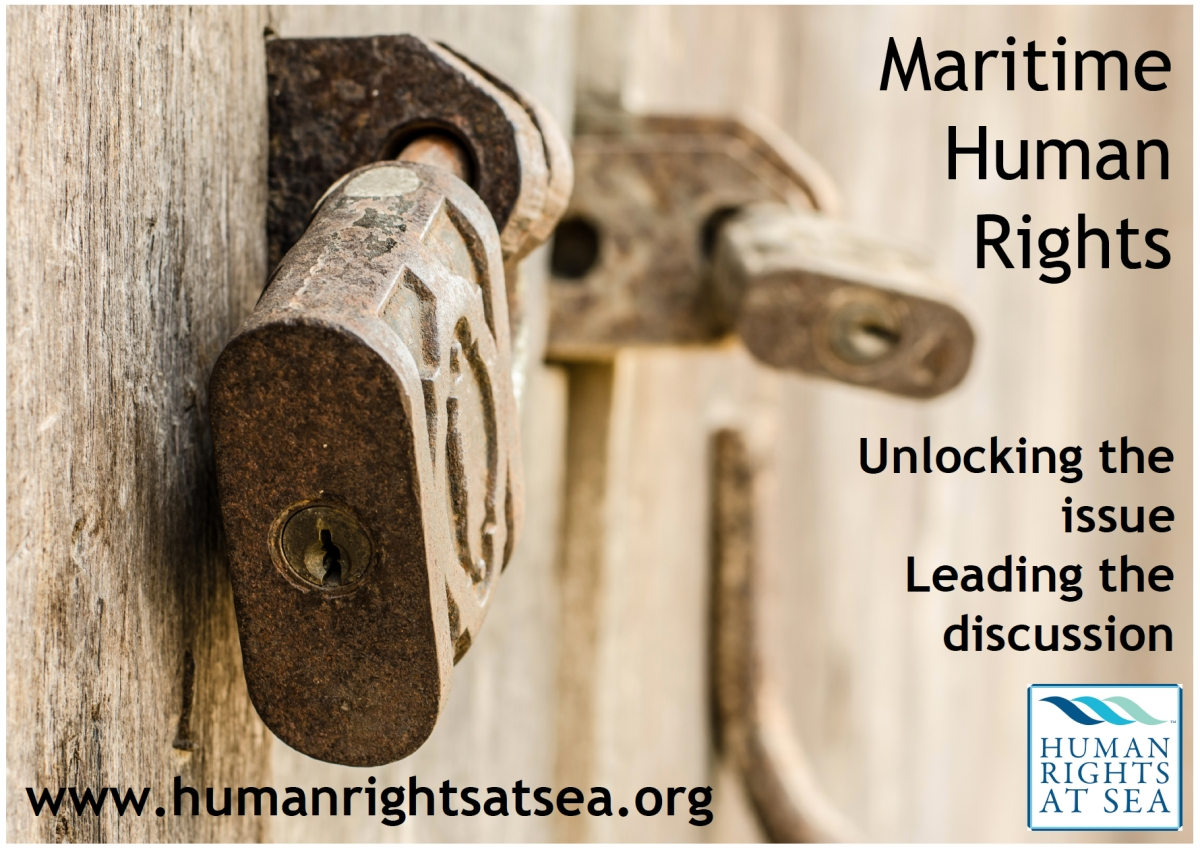 "Human Rights at Sea launches new ""Unlocking the issue"" international campaign"