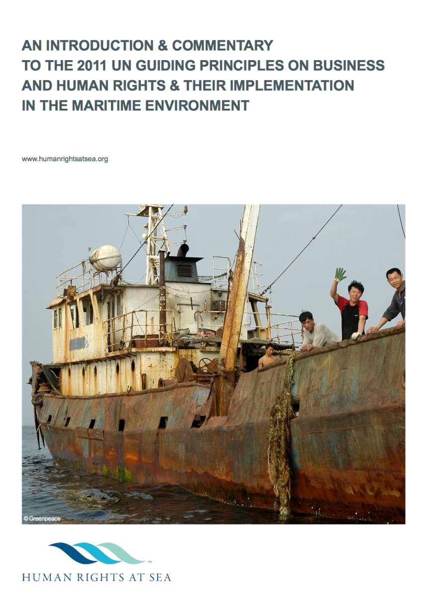 Human Rights at Sea delivers new publication on UN Guiding Principles on Business and Human Rights in the Maritime Environment